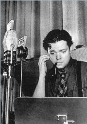 Welles during his October 30th 1938 broadcast