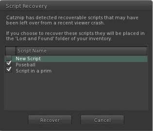 Catznip Script Recovery floater (with thanks to the Catznip team)