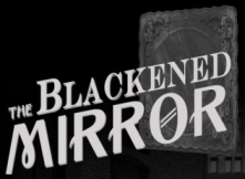 Blackened Mirror