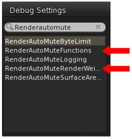 The two debug settings: you'll need to set RENDERAUTOMUTEFUNCTIONS to 7, and then experiment with RENDERAUTOMUTERENDERWEIGHTLIMIT