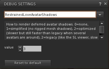 The RestrainedLoveAvatarShadows debug setting in RLV 2.9.12