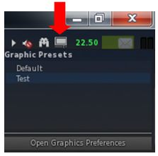 The Presets icon allow you to easily access your graphics presets